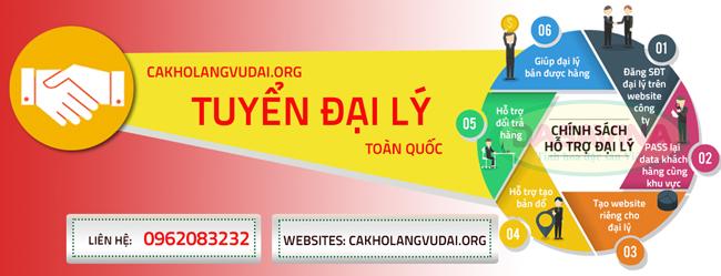 cakholangvudai.org tuyển đại lý trên toàn quốc